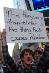 The thing that causes rebellion... Occupy Wall Street, October 2011. Photo by Len T.